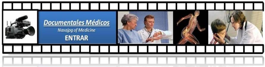 documentales medicos, videos medicos